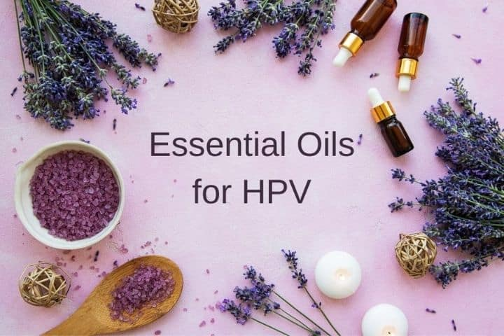 Essential Oils for HPV